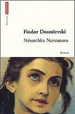 Nétotchka Nezvanova de Fedor Mikhaïlovitch Dostoïevski