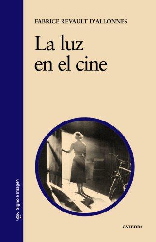 La luz en el cine (Signo e imagen)