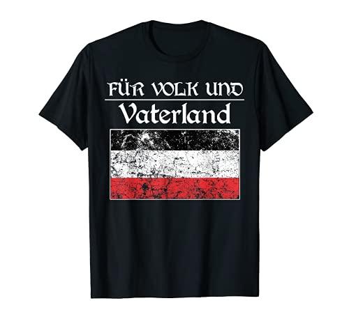 Für Volk & Vaterland Patrioten Altes deutsches Kaiserreich T-Shirt