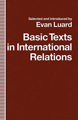 Basic Texts in International Relations: The Evolution of Ideas about International Society