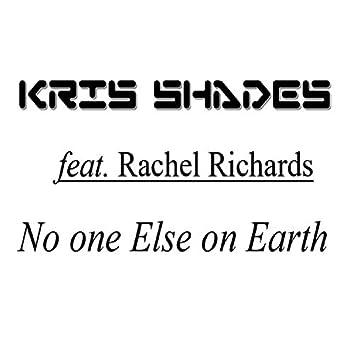 No One Else on Earth (feat. Rachel Richards)