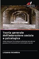Teoria generale dell'interazione sociale e psicologica
