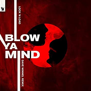 Blow Ya Mind (Dave Winnel Remix)