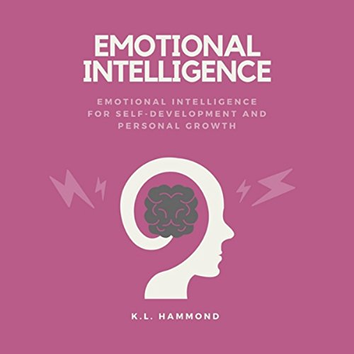 Emotional Intelligence: Emotional Intelligence for Self-Development and Personal Growth Titelbild