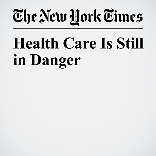 Health Care Is Still in Danger copertina