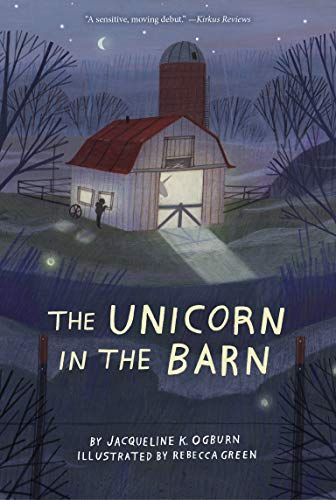 Compare Textbook Prices for The Unicorn in the Barn Reprint Edition ISBN 9781328595850 by Ogburn, Jacqueline,Green, Rebecca