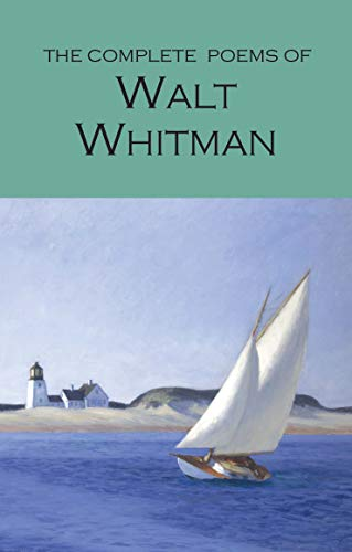 Whitman, W: The Complete Poems of Walt Whitman (Wordsworth Poetry Library)