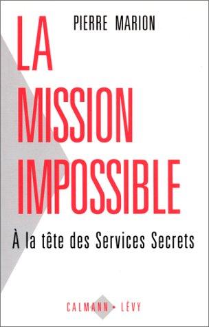 La Mission impossible: A la tête des services secrets