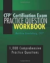 CFP Certification Exam Practice Question Workbook: 1,000 Comprehensive Practice Questions (2019 Edition)