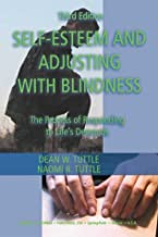 Self-Esteem and Adjusting With Blindness: The Process of Responding to Life's Demands