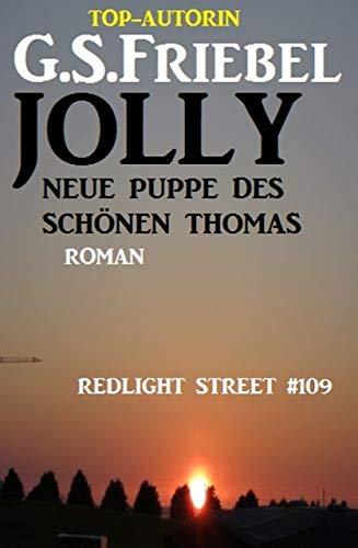 Redlight Street #109: Jolly – neue Puppe des schönen Thomas