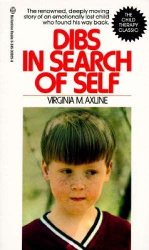 Dibs in Search of Self [Paperback] [Jan 01, 1990] Axline,...