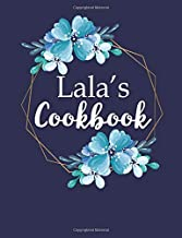 Lala's Cookbook: Create Your Own Recipe Book, Empty Blank Lined Journal for Sharing Your Favorite Recipes, Personalized Gift, Pretty Navy & Gold Floral