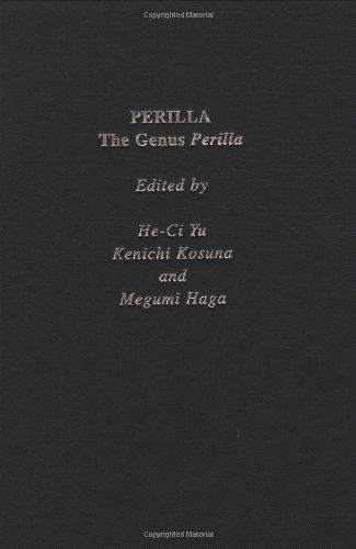 Perilla: The Genus Perilla (Medicinal and Aromatic Plants - Industrial Profiles, Band 2)
