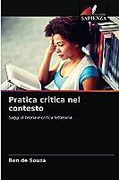 Pratica critica nel contesto: Saggi di teoria e critica letteraria
