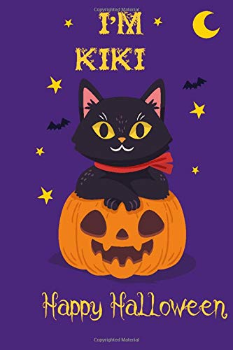 I'm Kiki Happy Halloween: halloween cat personalized name journal, Kiki health care record book, perfect gift idea for girls and boys with cat named Kiki