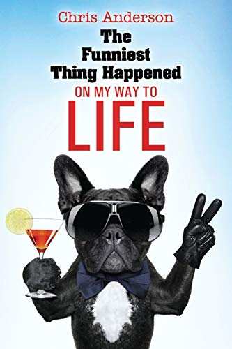 Download The Funniest Thing Happened On My Way to Life 1478759992