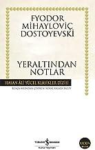 Yeraltından Notlar: Hasan Ali Yücel Klasikleri