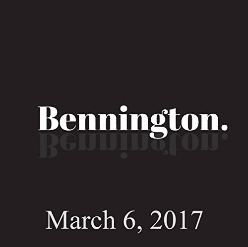 Bennington, March 6, 2017 audiobook cover art