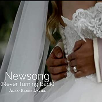 Newsong (Never Turning Back)