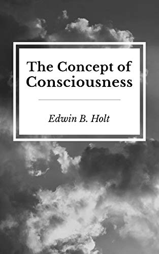 The Concept of Consciousness (English Edition)