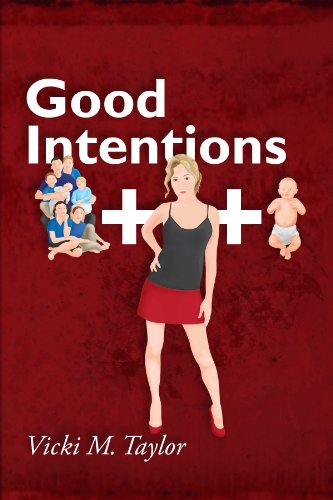 Book: Good Intentions by Vicki M. Taylor