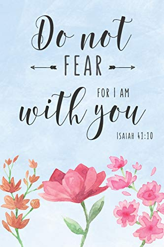 """Isaiah 41:10 Do Not Fear for I Am With You: Prayer Journal for Women   Christian Inspirational Scripture Bible Verse Quote Notebook   120 Pages   6"""" x ...   Trendy Blue Watercolor Design V2"""