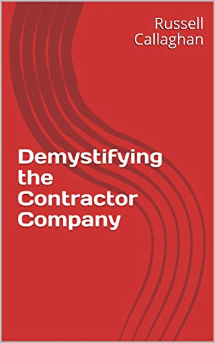 Demystifying the Contractor Company