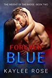 Forever Blue (The Weight of the Badge Book 2)