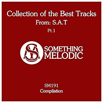Collection of the Best Tracks From: S.a.t, Pt. 1