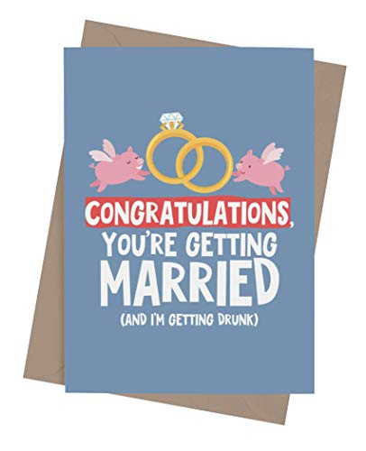 Funny wedding card for groom and bride with envelope | Original joke adult engagement card for him and her | Hilarious congratulatory present for wedding shower or engagement party | Congratulations