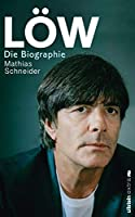 Loew: Die Biographie