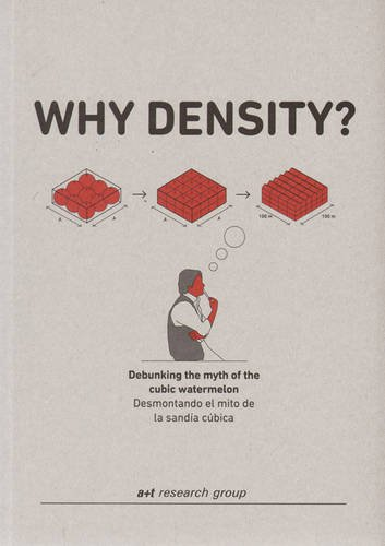 Why Density? Debunking The Myth Of The Cubic Watermelon (Spanish and English Edition)