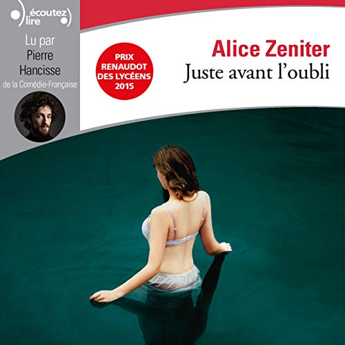Juste avant l'oubli audiobook cover art