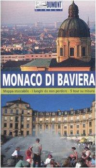 Monaco di Baviera. Ediz. illustrata - Dumont