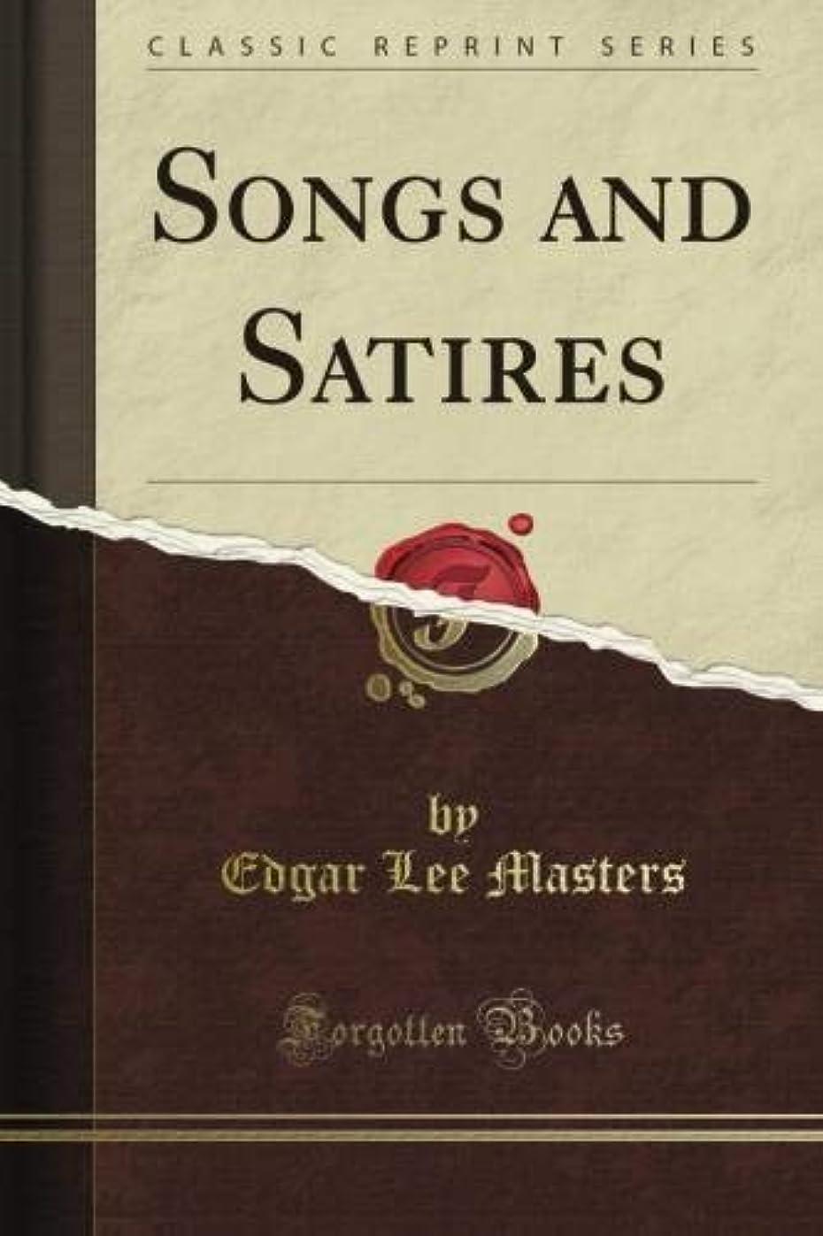 ゴミ甘やかす貸すSongs and Satires (Classic Reprint)