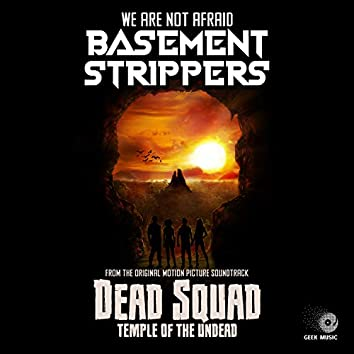Dead Squad - We Are Not Afraid - End Credits Theme