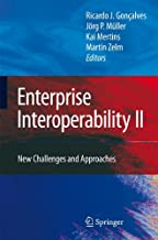 Enterprise Interoperability II: New Challenges and Approaches: v. 2 (Proceedings of the I-ESA Conferences)