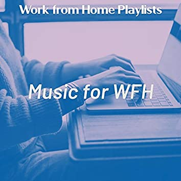 Music for WFH