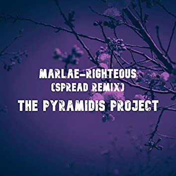 Righteous (The Pyramidis Project - Spread Remix)