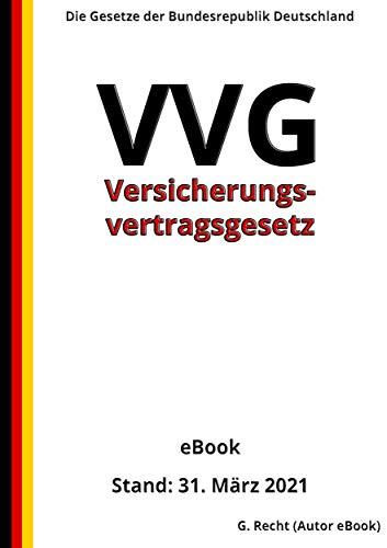 Versicherungsvertragsgesetz - VVG, 2. Auflage 2021