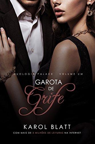 Garota de Grife | Duologia Palace - Vol.1 (Série Palace)