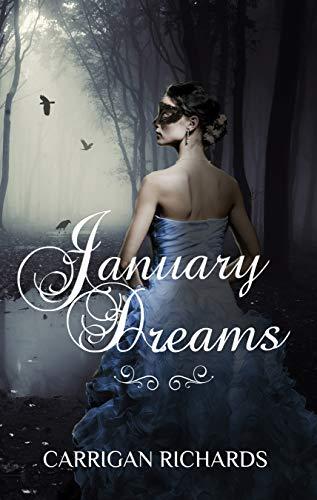 January Dreams (January Dreams Series Book 1) (English Edition)