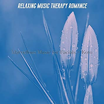 Marvellous Music for Facials - Koto