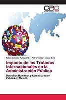 Impacto de los Tratados Internacionales en la Administración Pública