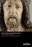 Unseres Herren Barmherzigkeit: Hans Multscher Und Der Kasseler Schmerzensmann (Museumslandschaft Hessen Kassel - Wissenschaftliche Reihe)