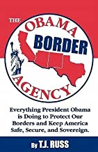 [ The Obama Border Agency ] By Russ, T J ( Author ) [ 2010 ) [ Paperback ]