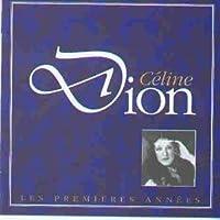 Premieres Annees by Celine Dion (1993-05-03)