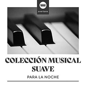 Colección Musical Suave para la Noche