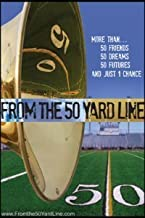 from the 50 yard line movie